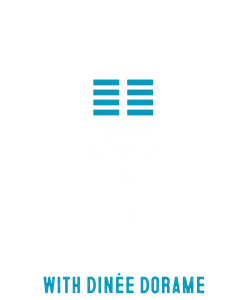 Grounded Podcast | Dinée Dorame